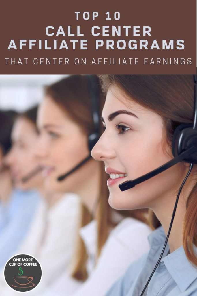 """women call center agents lined up and at work, with text on top """"Top 10 Call Center Affiliate Programs That Center On Affiliate Earnings"""""""