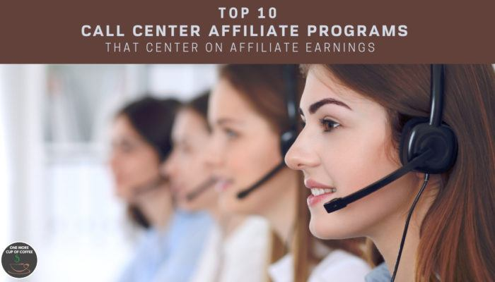 Top 10 Call Center Affiliate Programs That Center On Affiliate Earnings feature image