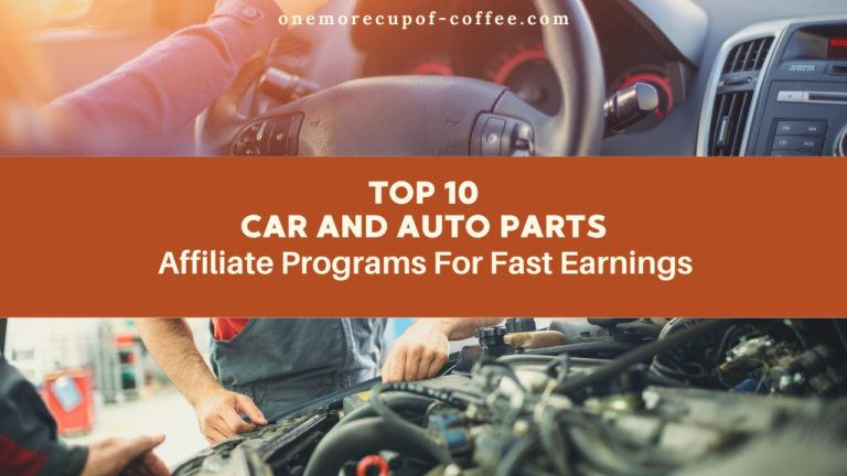 Top 10 Car and Auto Parts Affiliate Programs For Fast Earnings feature image