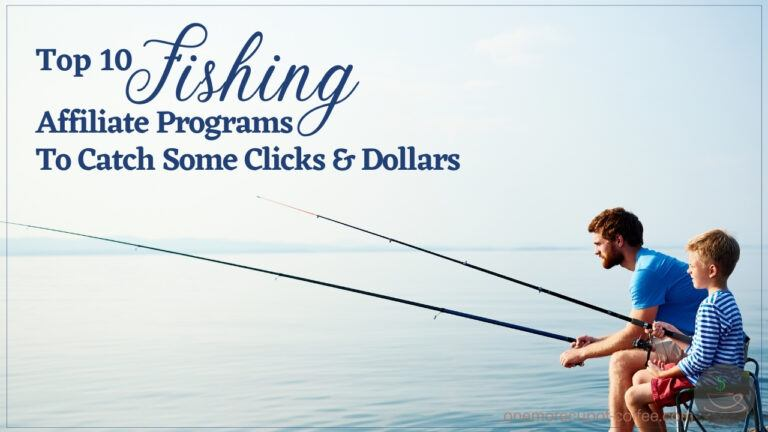 Top 10 Fishing Affiliate Programs To Catch Some Clicks & Dollars featured image