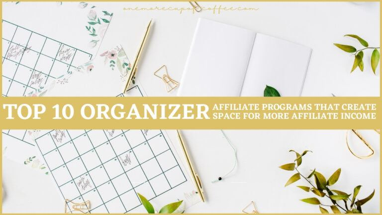 Top 10 Organizer Affiliate Programs That Create Space For More Affiliate Income featured image