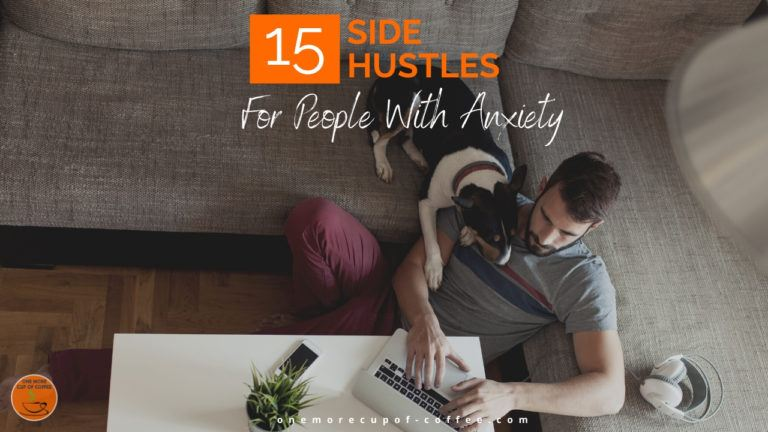 15 Side Hustles For People With Anxiety featured image