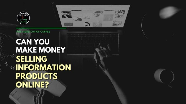 Can You Make Money Selling Information Products Online Featured Image
