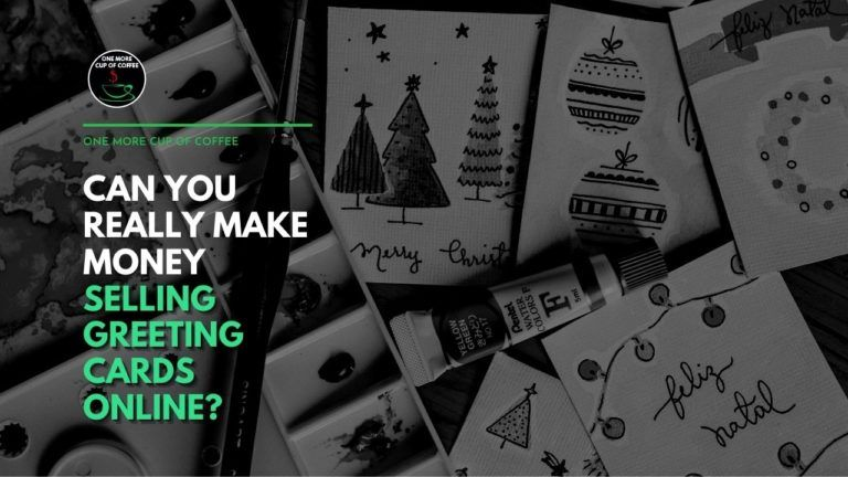 Can You Really Make Money Selling Greeting Cards Online Featured Image