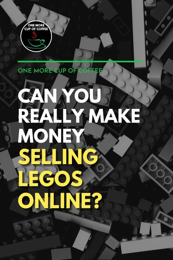 """black and white top view image of lego pieces, with text overlay """"Can You Really Make Money Selling Legos Online?"""""""
