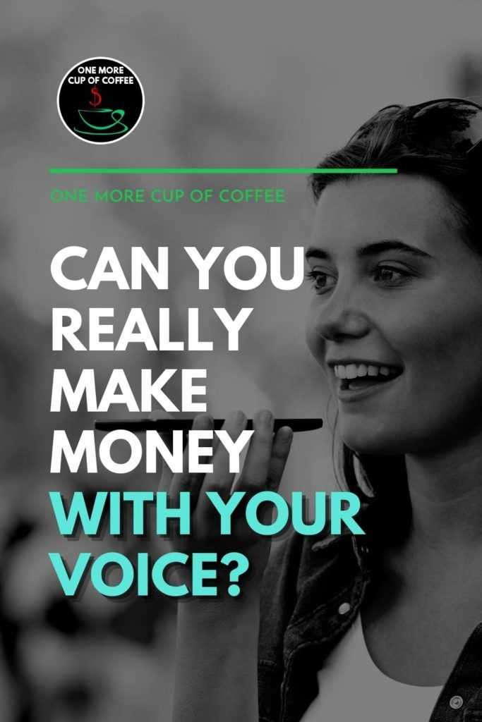 """black and white image of a woman recording voice on her smartphone, with text overlay """"Can You Really Make Money with Your Voice?"""""""