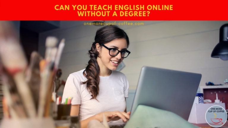 Can You Teach English Online Without A Degree featured image