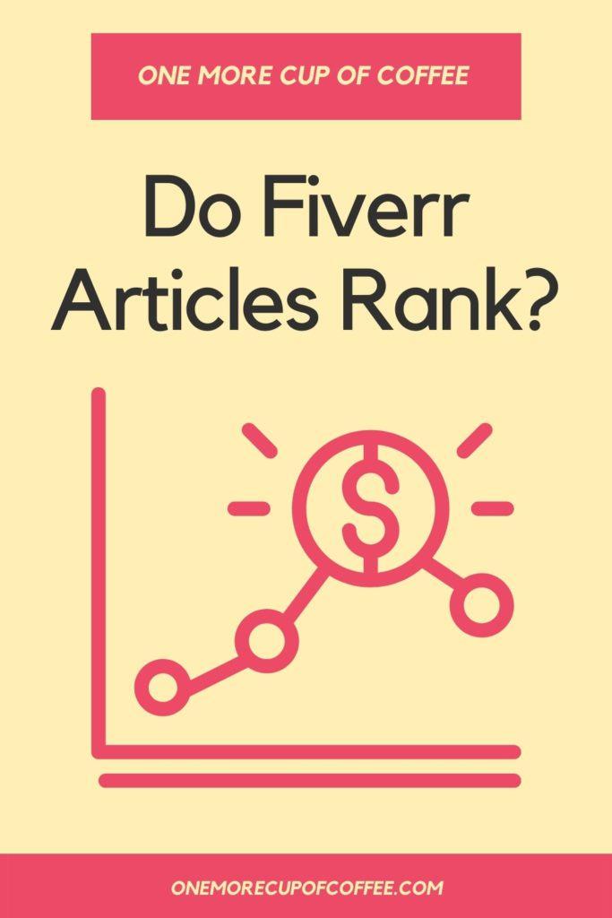 Do Fiverr Articles Rank