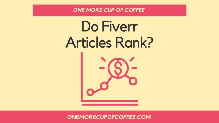 Do Fiverr Articles Rank Featured Image