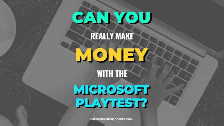 Make Money With Microsoft Playtest Featured Image