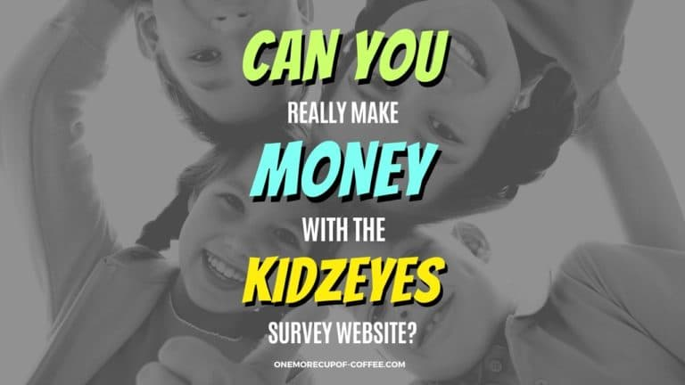 Make Money With The KidzEyes Survey Website Featured Image