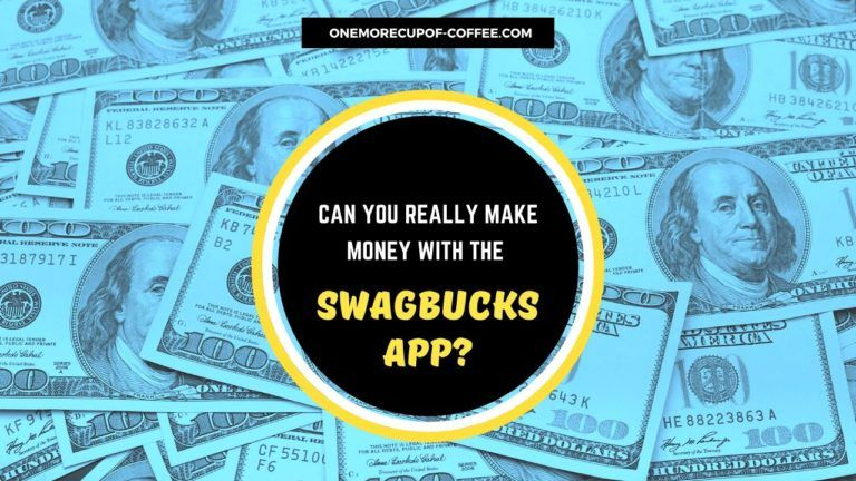 Make Money With The Swagbucks App Featured Image