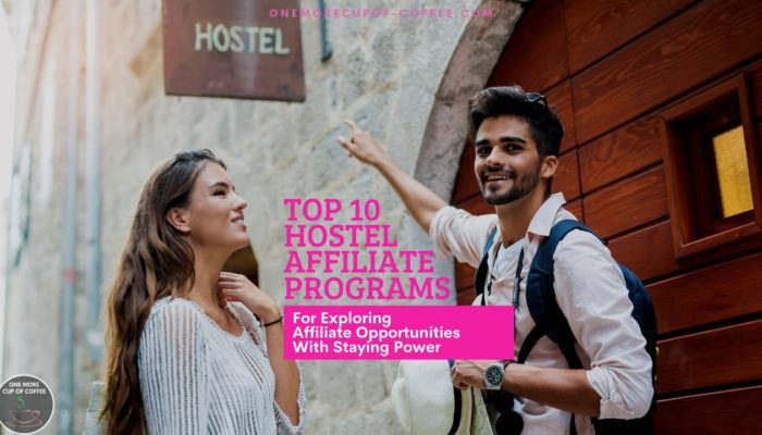 Top 10 Hostel Affiliate Programs For Exploring Affiliate Opportunities With Staying Power feature image