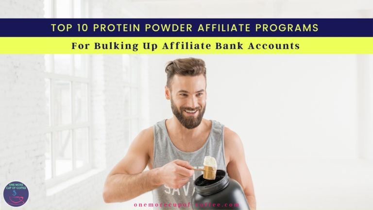 Top 10 Protein Powder Affiliate Programs For Bulking Up Affiliate Bank Accounts featured image