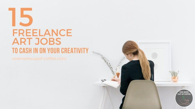 15 Freelance Art Jobs To Cash In On Your Creativity featured image