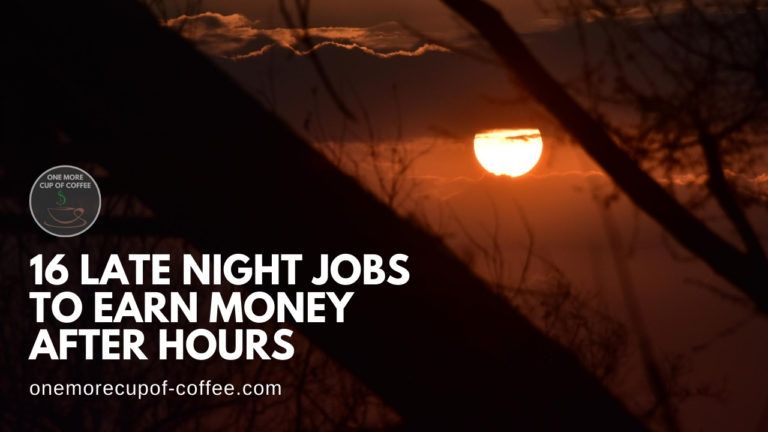 16 Late Night Jobs To Earn Money After Hours featured image