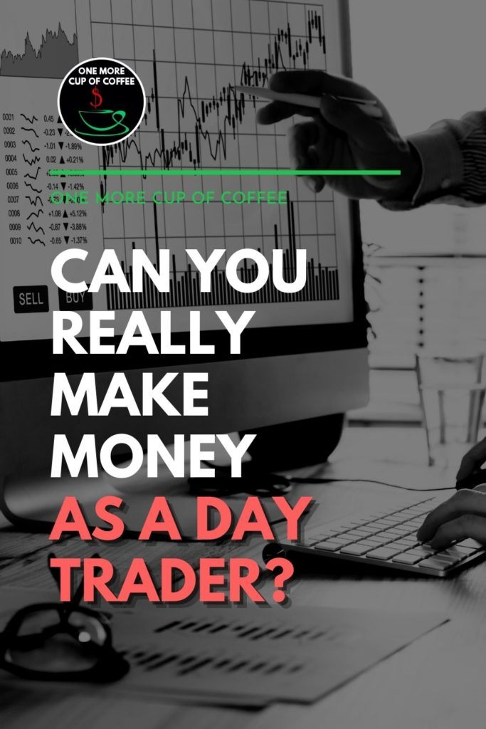 """black and white closeup image of a hand pointing to computer monitor showing stocks trading graph, with text overlay """"Can You Really Make Money As A Day Trader?"""""""