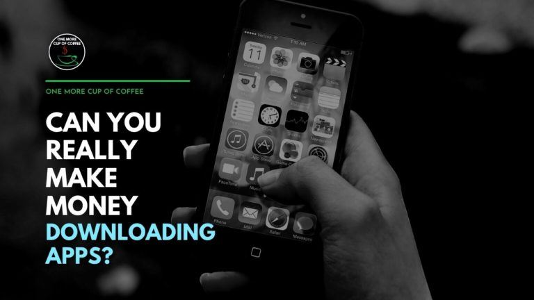 Can You Really Make Money Downloading Apps Featured Image