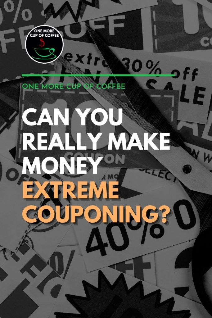 """black and white image of pile of different coupons with a pair of scissors on top of it, with text overlay """"Can You Really Make Money Extreme Couponing?"""""""
