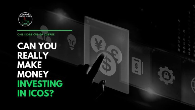 Can You Really Make Money Investing in ICOs Featured Image