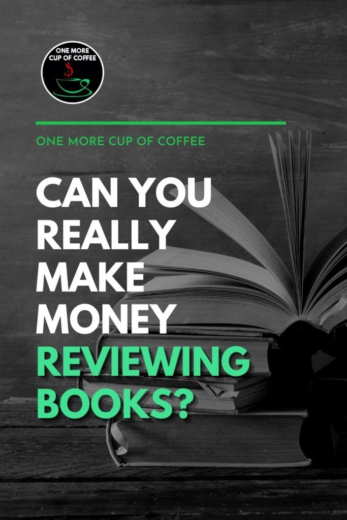 """black and white image of a pile of books, with text overlay """"Can You Really Make Money Reviewing Books?"""""""