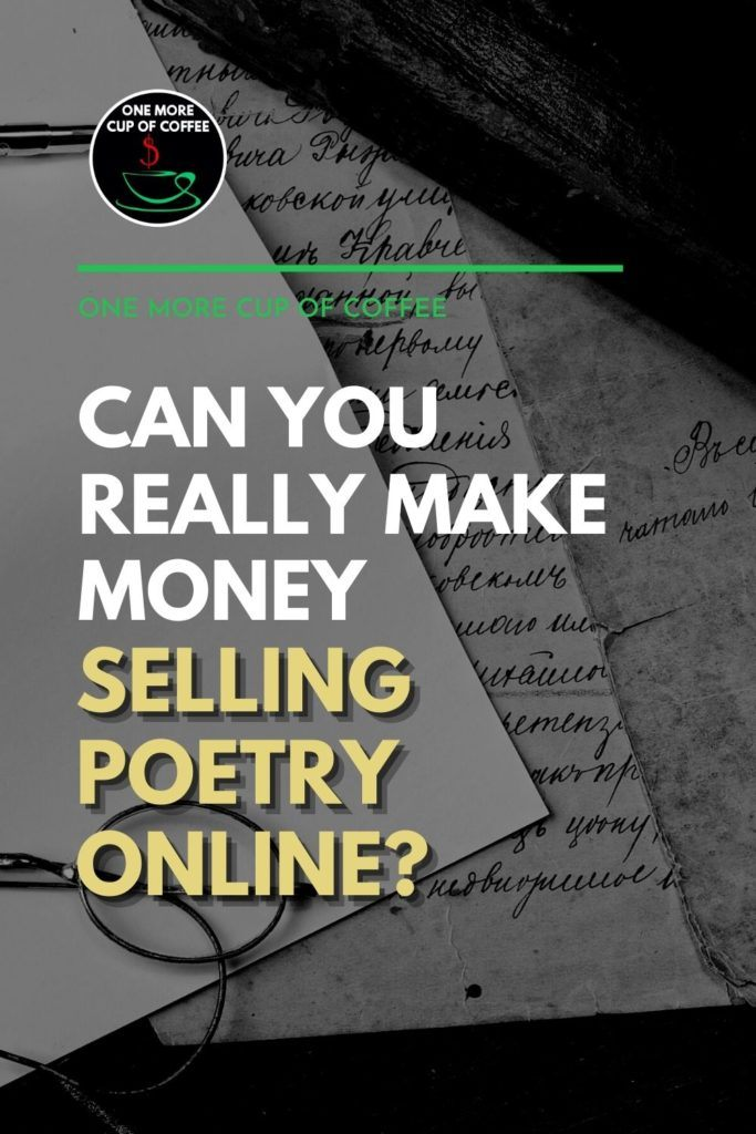 """black and white image of a blank paper, paper with poem written on it in long handwriting, eyeglasses, and a pen; with text overlay """"Can You Really Make Money Selling Poetry Online?"""""""