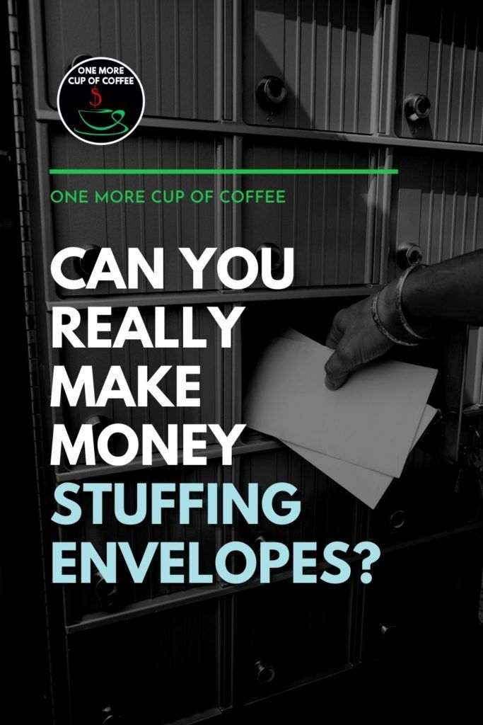 """black and white image of hand stuffing mail envelopes in mailboxes, with text overlay """"Can You Really Make Money Stuffing Envelopes?"""""""