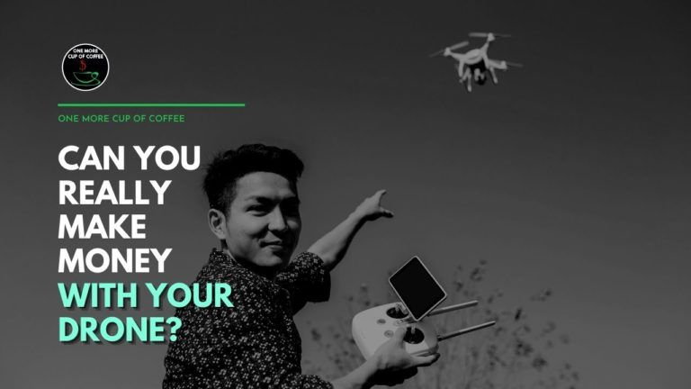 Can You Really Make Money With Your Drone Featured Image