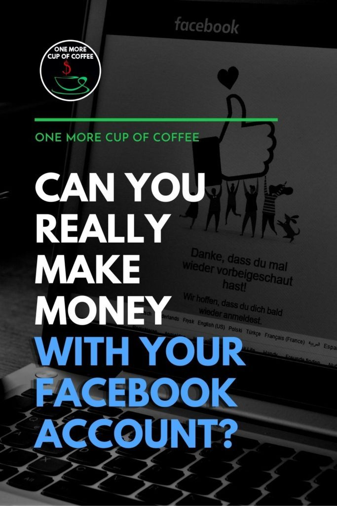 """black and white image of a desktop computer with open Facebook web page, with text overlay """"Can You Really Make Money With Your Facebook Account?"""""""