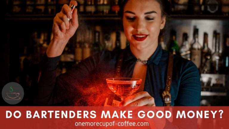 Do Bartenders Make Good Money featured image