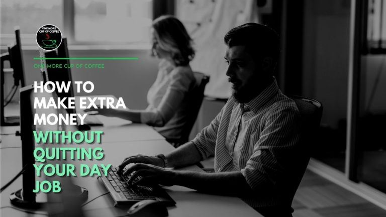 How To Make Extra Money Without Quitting Your Day Job Featured Image