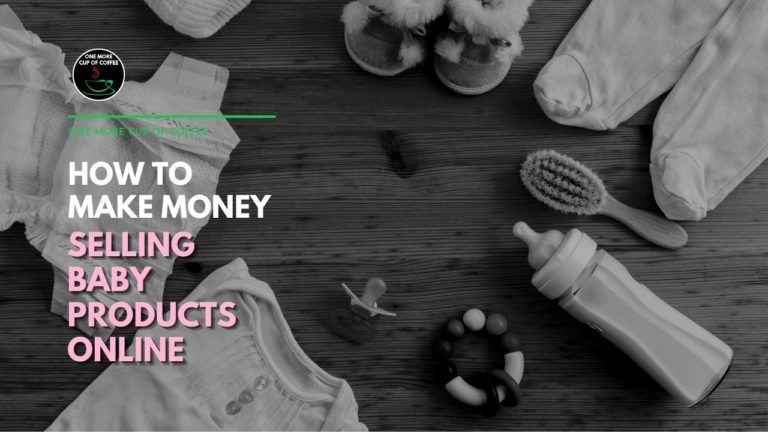 How To Make Money Selling Baby Products Online Featured Image