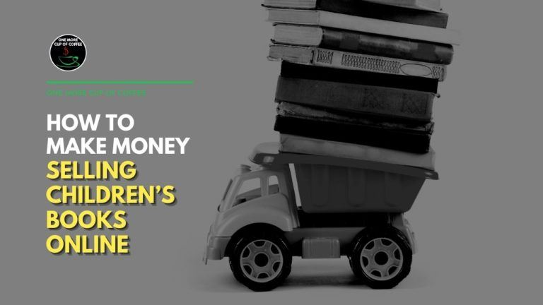 How To Make Money Selling Children's Books Online Featured Image