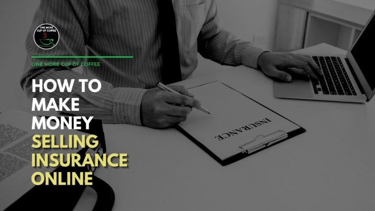 How To Make Money Selling Insurance Online Featured Image