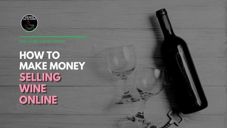 How To Make Money Selling Wine Online Featured Image