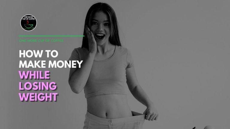 How To Make Money While Losing Weight Featured Image