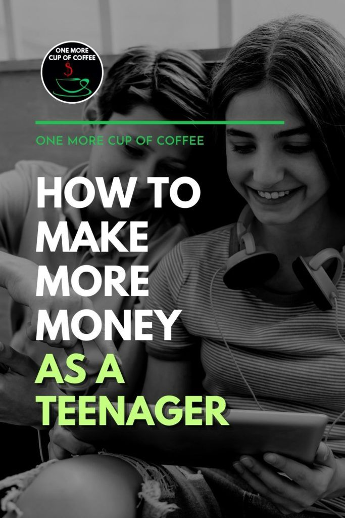 """black and white image of a teenage boy and girl on their tablets, with text overlay """"More Money As A Teenager"""""""