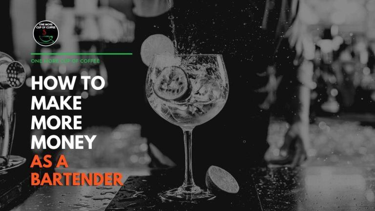 How to Make More Money as a Bartender Featured Image
