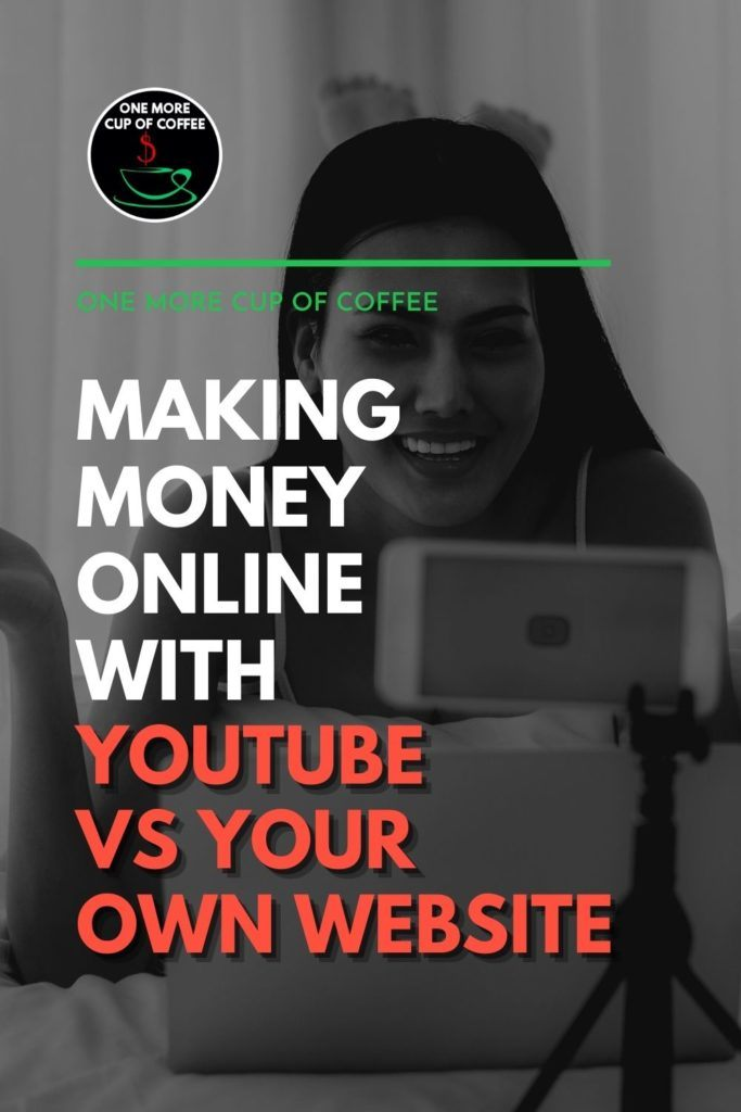 """black and white image of a woman talking in front of her laptop and smart phone, with text overlay """"Making Money Online With YouTube VS Your Own Website"""""""