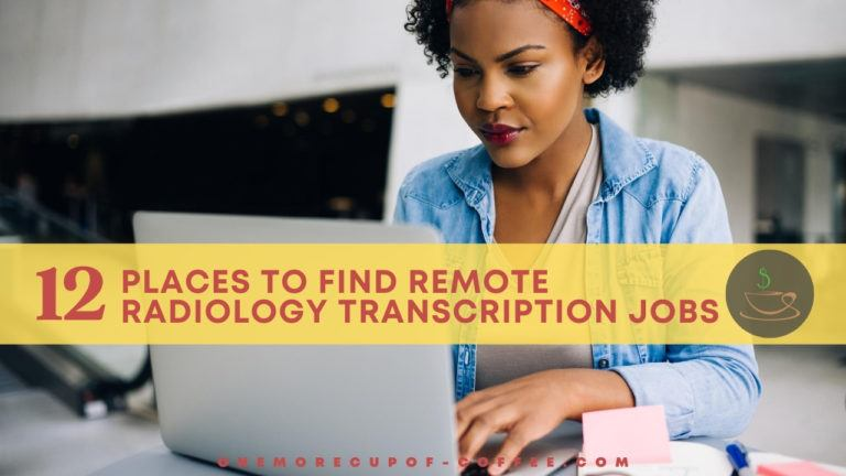 Places To Find Remote Radiology Transcription Jobs featured image