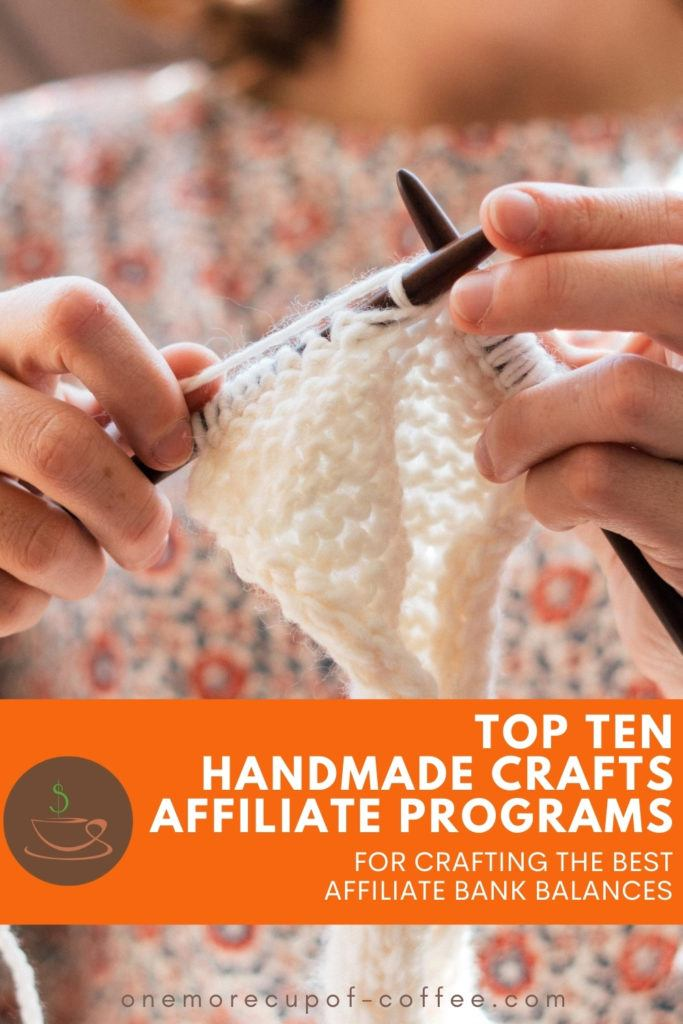closeup image of hands knitting, with text overlay at the bottom in orange banner