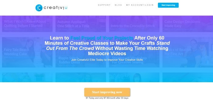 This screenshot of the home page for CreativiU has a white header with a blue call to action button above a dark blue slightly transparent section overlaying barely-visible rows of photos with white text describing different crafting topics, all behind white and blue text inviting customers to watch the videos, above a white section with black text and an orange call to action button.