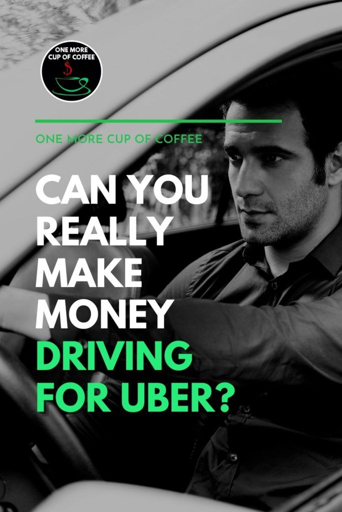 """black and white image of a male driver inside his car; with text overlay """"Can You Really Make Money Driving for Uber?"""""""