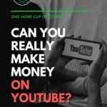 """black and white image of someone on bed holding a smart phone with youtube on it; with text overlay """"Can You Really Make Money on YouTube?"""""""