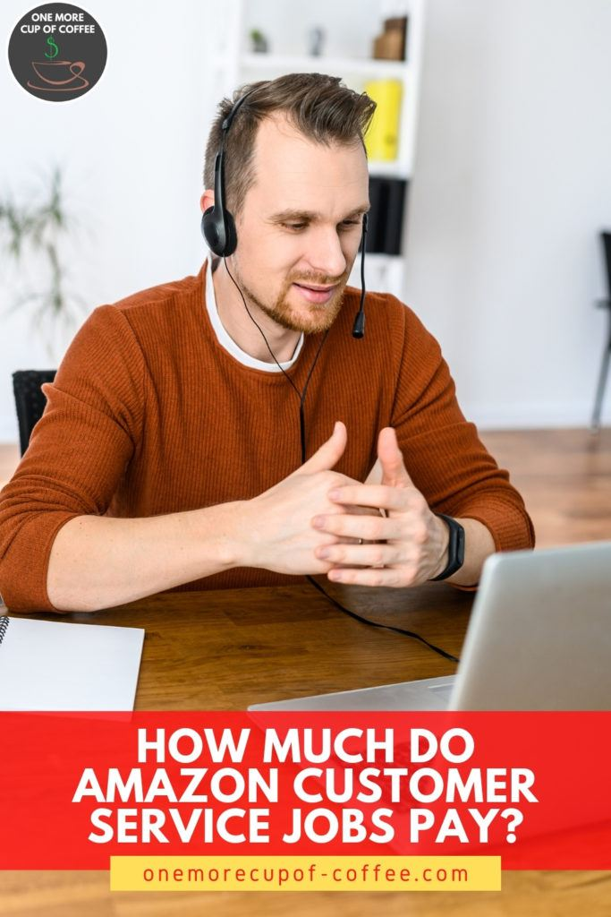 """man in rust-colored top, working on his laptop with his headset on; with text overlay at the bottom in bright red banner """"How Much Do Amazon Customer Service Jobs Pay?"""""""