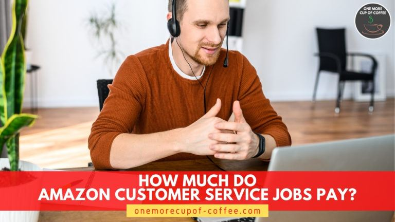 How Much Do Amazon Customer Service Jobs Pay featured image