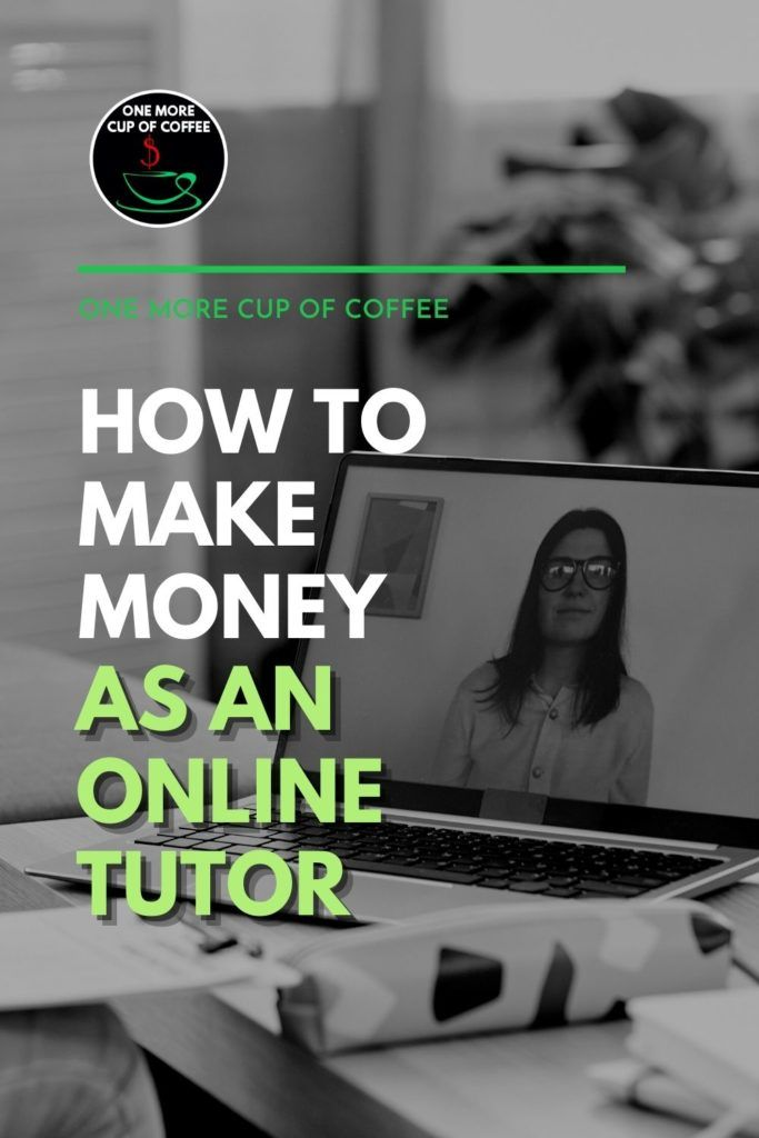 """black and white image of an open laptop currently in a video call; with text overlay """"How To Make Money As An Online Tutor"""""""