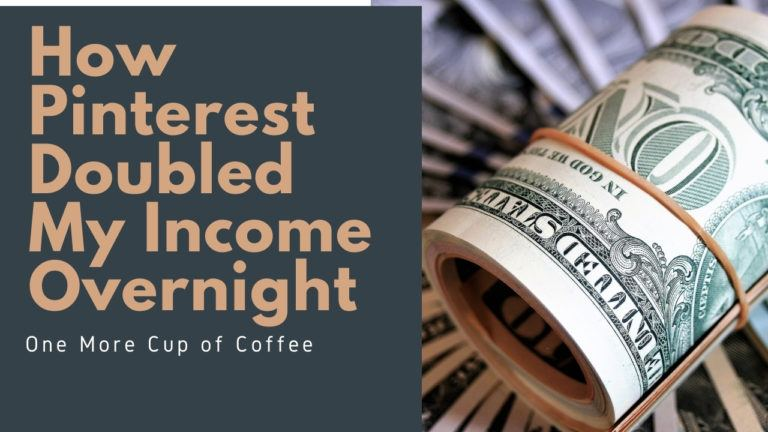 Pinterest Doubled My Income Overnight Featured Image