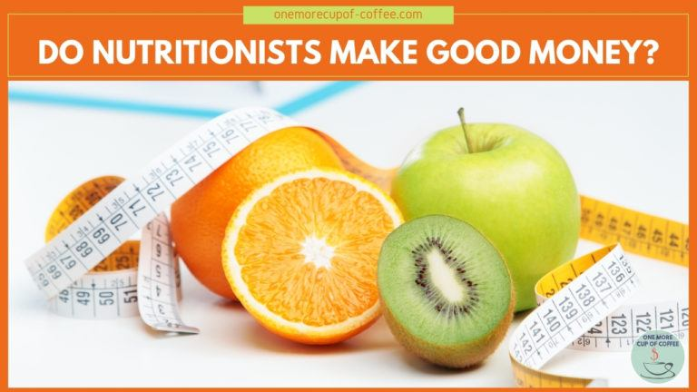 Do Nutritionists Make Good Money featured image