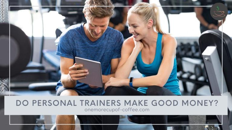 Do Personal Trainers Make Good Money featured image